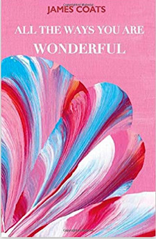 """""""All The Ways You Are Wonderful"""" published in 2020."""